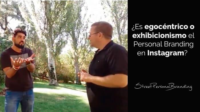¿Es egocéntrico o exhibicionismo el Personal Branding en Instagram?